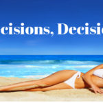 Decisions- sunbed hire v salon